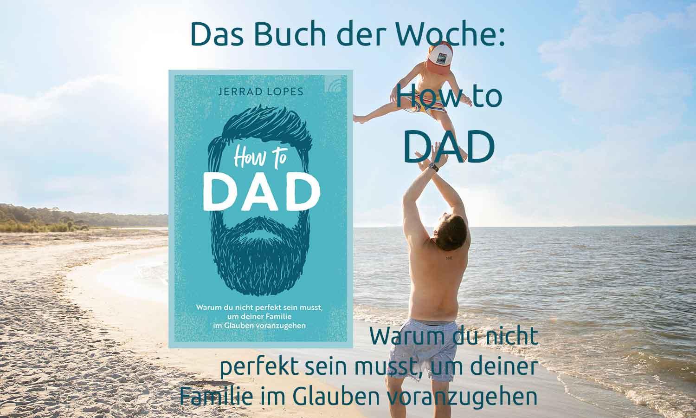Buch der Woche: How to Dad